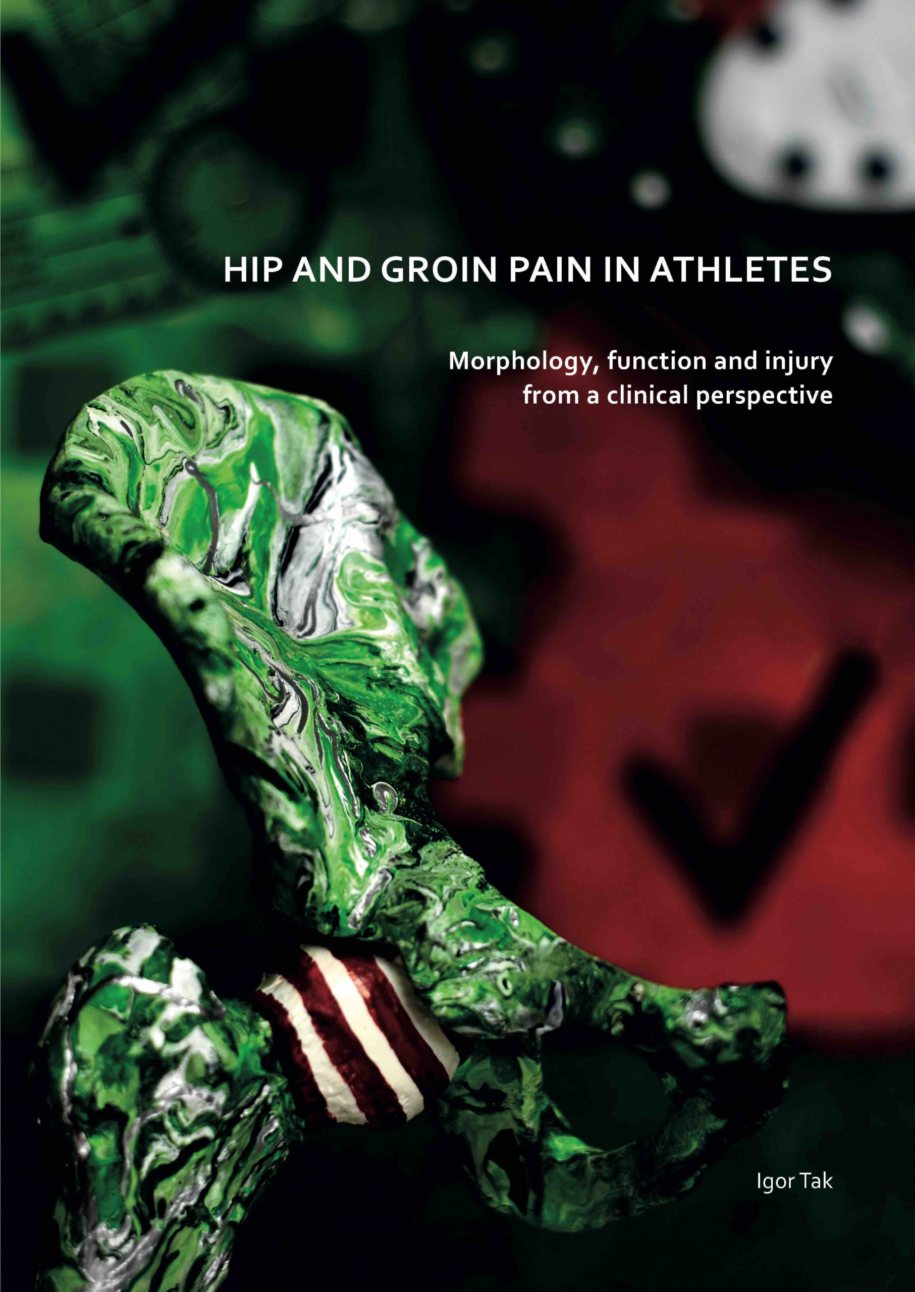 Hip and groin pain in athletes Thesis Igor Tak